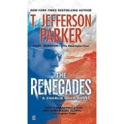 The Renegades by T Jefferson Parker