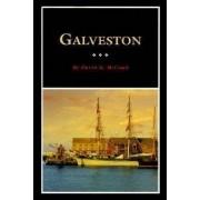 Galveston by David G. McComb