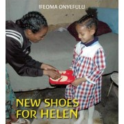 New Shoes for Helen by Ifeoma Onyefulu