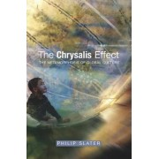 Chrysalis Effect by Philip Slater