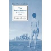 The Fountainhead by Douglas J Den Uyl