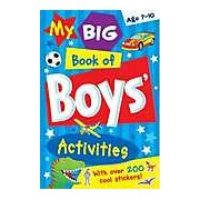 My Big Book of Boys' Activities (with over 200 stickers)