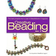 Creative Beading: v. 7 by Bead & Button Magazine