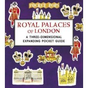 Royal Palaces of London: A Three-Dimensional Expanding Pocket Guide by Nina Cosford