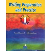 Writing Preparation and Practice 1 by Karen Louise Blanchard