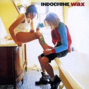 Indochine - Wax (0743214025826) (1 CD)