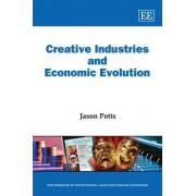 Creative Industries and Economic Evolution by Jason Potts