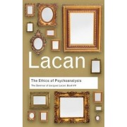 Ethics of Psychoanalysis: Book VII by Jacques Lacan