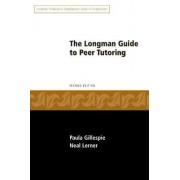 Longman Guide to Peer Tutoring by Paula Gillespie