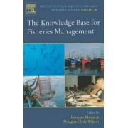 The Knowledge Base for Fisheries Management by Lorenzo Motos