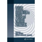 Pattern Recognition in Speech and Language Processing by Wu Chou