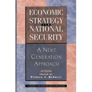 Economic Strategy and National Security by Patrick Desouza