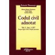 Codul civil adnotat vol.I art.1-257. Despre legea civila. Despre persoane - Mona-Maria Pivniceru