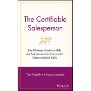The Certifiable Salesperson by Tom Hopkins