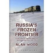 Russia's Frozen Frontier by Alan Wood