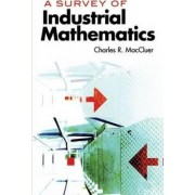 A Survey of Industrial Mathematics by Charles R. MacCluer
