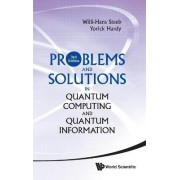 Problems And Solutions In Quantum Computing And Quantum Information (3rd Edition) by Willi-Hans Steeb