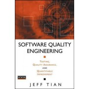Software Quality Engineering by Jeff Tian