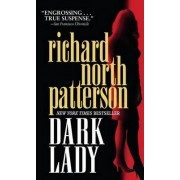 Dark Lady by Richard North Patterson