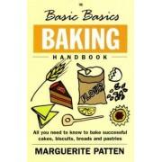 The Basic Basics Baking Handbook by Marguerite Patten