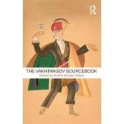 The Vakhtangov Sourcebook by Andrei Malaev-Babel