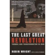 The Last Great Revolution by Robin B Wright