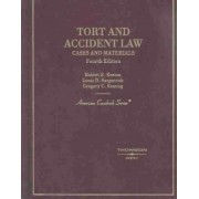 Tort and Accident Law by Robert E Keeton