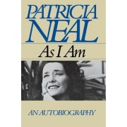 As I Am by Patricia Neal