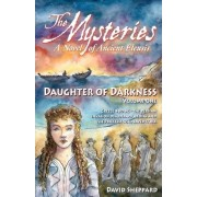 The Mysteries - Daughter of Darkness by David Sheppard