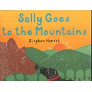Sally Goes to the Mountains by Stephen Huneck