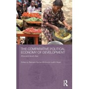 The Comparative Political Economy of Development by Barbara Harriss-White
