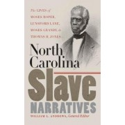 North Carolina Slave Narratives by William L. Andrews