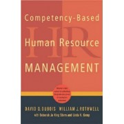 Competency-Based Human Resource Management by David D. DuBois