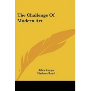 The Challenge of Modern Art by Allen Leepa