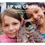 Up We Grow! by Deborah Hodge