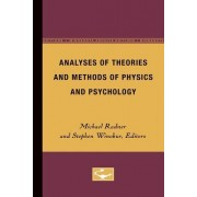 Analyses of Theories and Methods of Physics and Psychology by Michael Radner