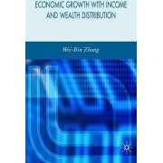 Economic Growth with Income and Wealth Distribution by Wei-Bin Zhang