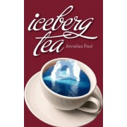 Iceberg Tea by Annelies Pool
