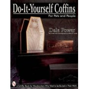 Do-it-yourself Coffins by Dale Power