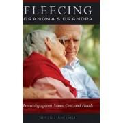 Fleecing Grandma and Grandpa by Betty L. Alt