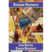 Strange Highways by John Boston