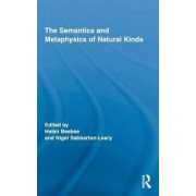 The Semantics and Metaphysics of Natural Kinds by Helen Beebee