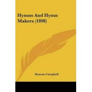 Hymns and Hymn Makers (1898) by Professor Duncan Campbell