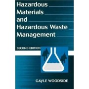 Hazardous Materials and Hazardous Waste Management by Gayle Woodside