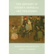 The Odyssey of China's Imperial Art Treasures by David L. Shambaugh