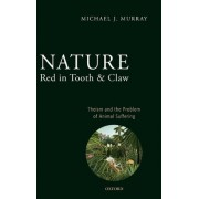 Nature Red in Tooth and Claw by Michael Murray