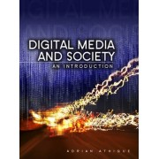 Digital Media and Society - an Introduction by Adrian Athique