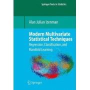 Modern Multivariate Statistical Techniques by Alan Julian Izenman
