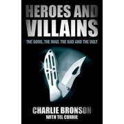Heroes and Villains by Charles Bronson