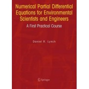 Numerical Partial Differential Equations for Environmental Scientists and Engineers by Daniel R. Lynch